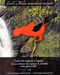 Leo E. Miller, naturalista incógnito